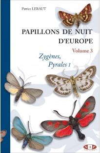 Papillons de nuits d'Europe - Volume 3 : Zygènes, Pyrales 1