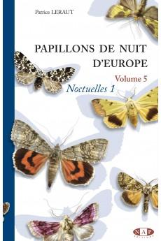Papillons de nuit d'Europe Vol 5 : Noctuelles 1